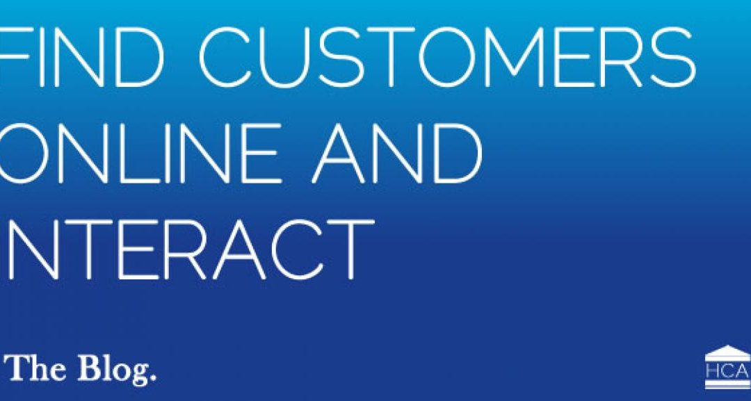 Find customers online and interact